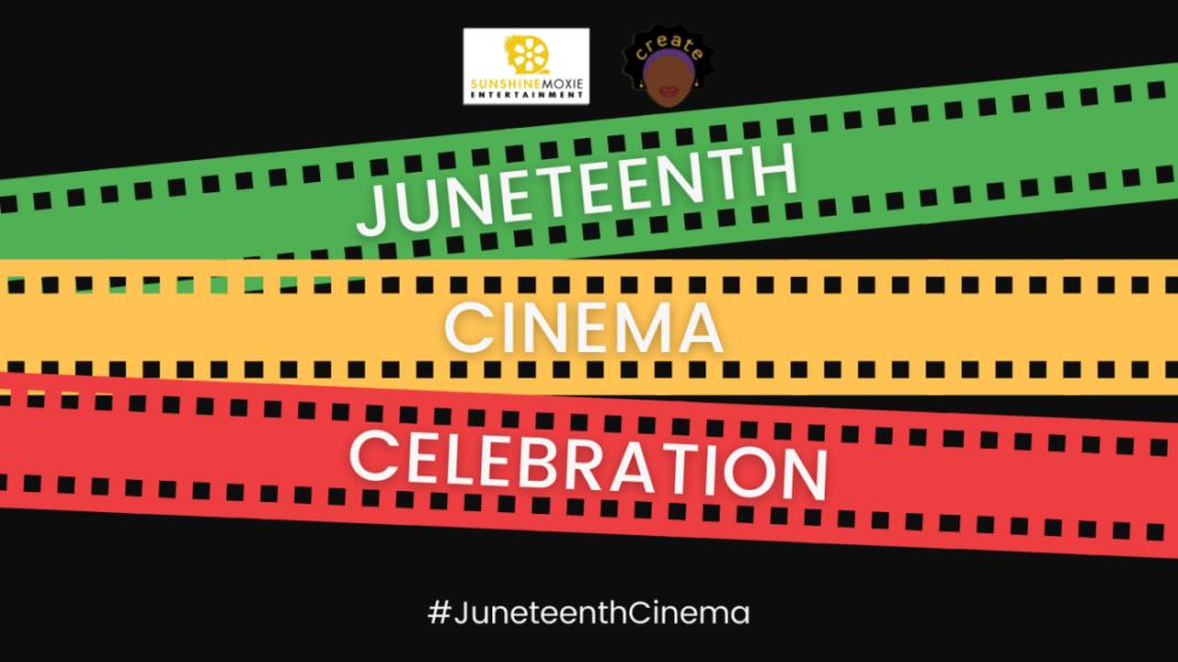 Juneteenth Cinema Celebration Title Screen