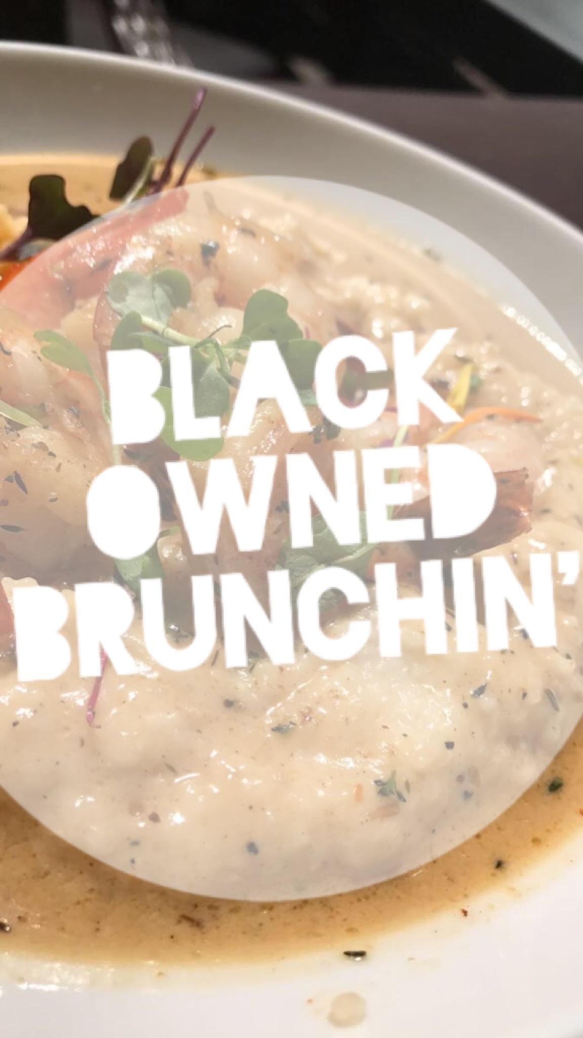 Black Owned Brunchin'