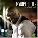 Myron Butler - Worship