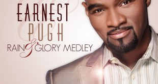 Rain & Glory Medley - Earnest Pugh