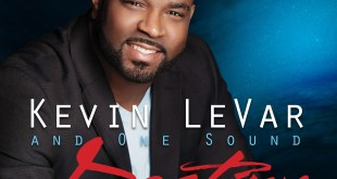 Kevin Levar & One Sound : Destiny! Live at the Dream Center & More