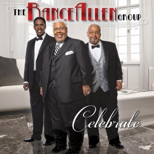 The Rance Allen Group  - Celebrate