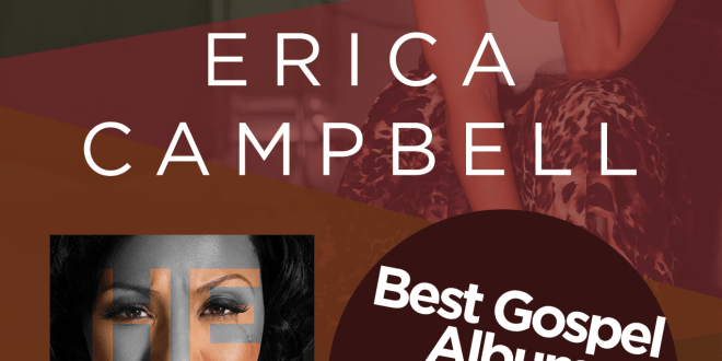 Erica Campbell Wins A Grammy® Award For Best Gospel Album, Help!