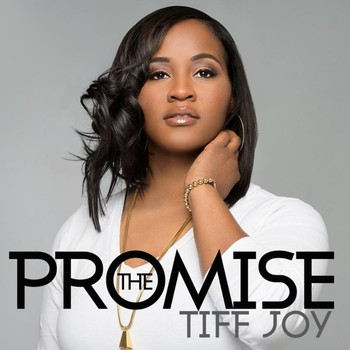 The Promise by Tiff Joy