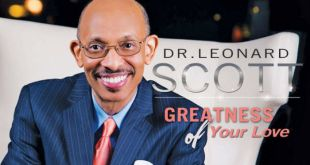 Dr. Leonard Scott - Greatness Of Your Love