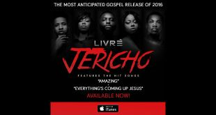 LIVREs Highly Anticipated Album, Jericho: Tribe of Joshua Available Now !!