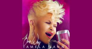 Tamela Mann Drops New Album One Way on September 9 | @DavidAndTamela
