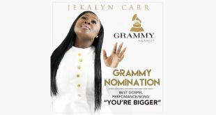 JEKALYN CARR ENDS 2016 WITH A BANG! RECEIVES FIRST GRAMMY NOMINATION AND SEVEN EARLY-ROUND STELLAR CONSIDERATIONS