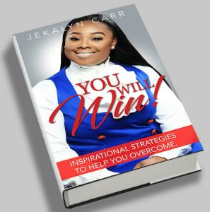 You Will Win: Inspirational Strategies To Help You Overcome