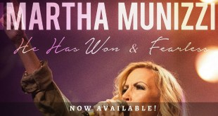 Martha Munizzi releases new singles He Has Won and Fearless!