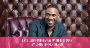 exclusive Interview with Ted Winn by Christopher Heron