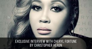 Exclusive Interview with Cheryl Fortune by Christopher Heron 2018