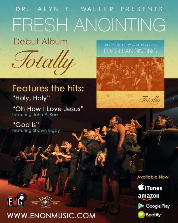 New Album TOTALLY by Enon Tabernacle Fresh Anointing Choir Available Now!