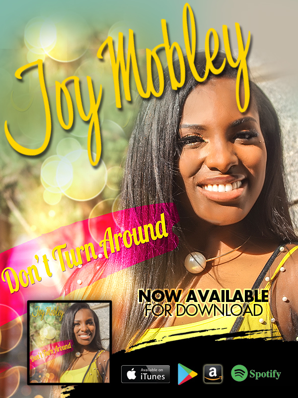 Contemporary Artist JOY MOBLEY Releases DON'T TURN AROUND! Available Now !!