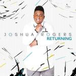 "Joshua Rogers Reveals ""RETURNING"" Album Cover and Announces Release Date 