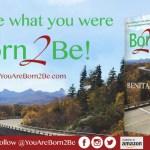 Benita Bellamy Kelley Authors BORN 2 BE Book / Adds Author and Radio Personality To Her Thriving Brand | @onebenita
