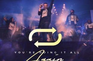 Todd Dulaney - You're Doing It All Again