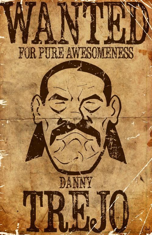 """""""Danny Trejo"""" print"""