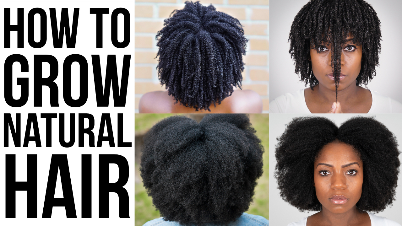 How To Grow Natural Hair 10 Tips For Longer Stronger