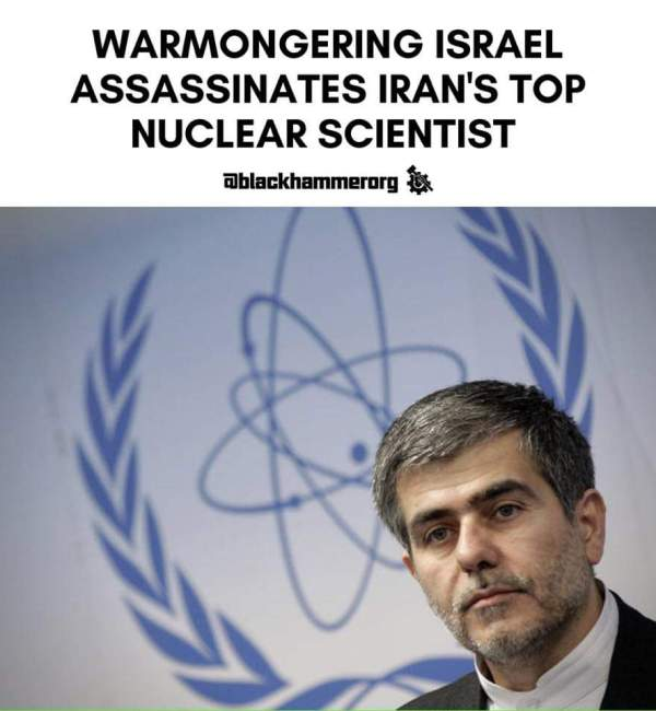Warmongering isreal Assassinates Iran's Top Nuclear Scientist