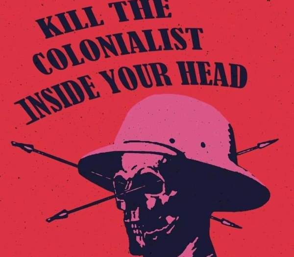Kill the Colonialist in your head image