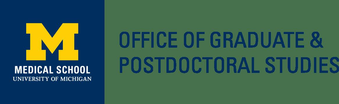 University of Michigan medical School Office of Graduate & Postdoctoral Studies