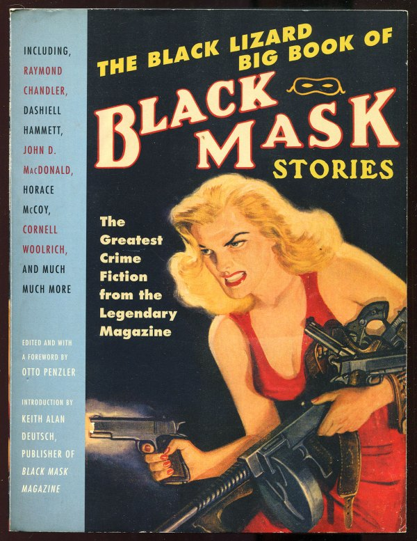 The Black Lizard Big Book of Black Mask Stories (Vintage Crime/Black Lizard)