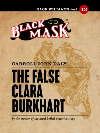 Race Williams #13: The False Clara Burkhart