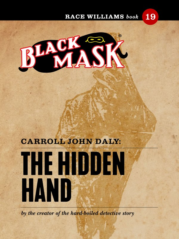 Race Williams #19: The Hidden Hand