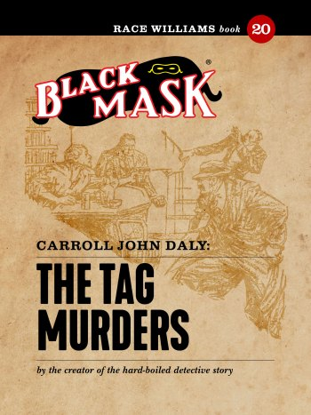 Race Williams #20: The Tag Murders