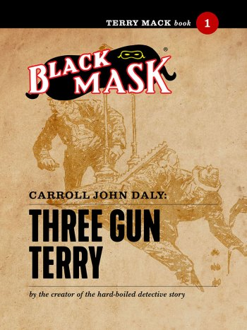 Terry Mack #1: Three Gun Terry