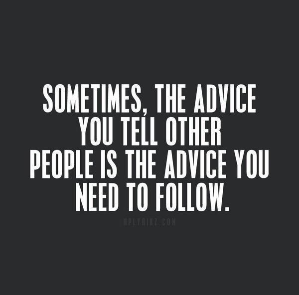 Follow-Your-Own-Advice