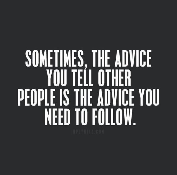 Follow-Your-Own-Advice