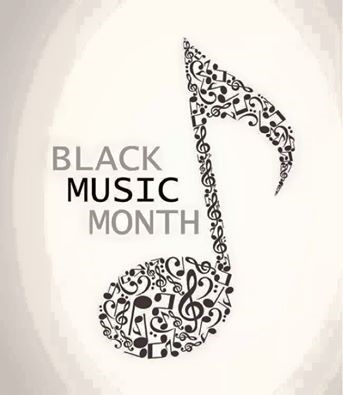 June is Black Music Month