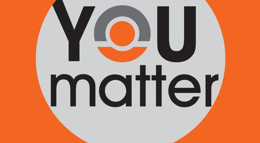 "Are You With The ""You Matter Movement?""  Why Not?  Click Here To Learn More"