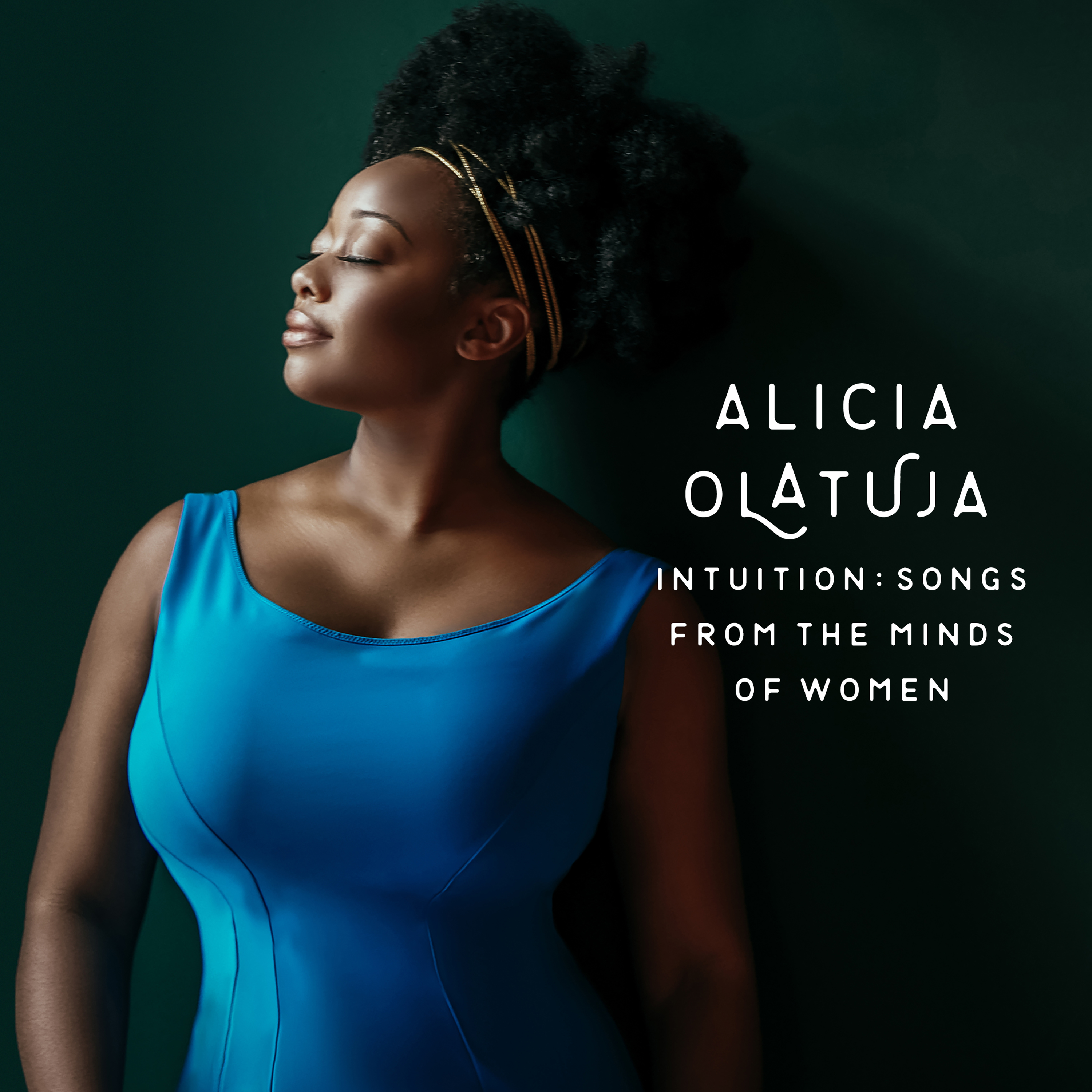 "Olatuja Explores the Music of Empowered Women with Inspirational Reinterpretations on new CD ""Intuition: Songs From The Minds of Women"""