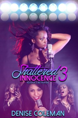 Shattered Innocence Trilogy by Denise Coleman