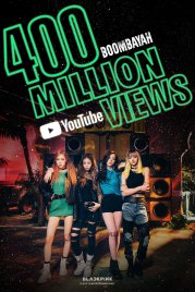 3-BLACKPINK BOOMBAYAH 400 Million YouTube Views