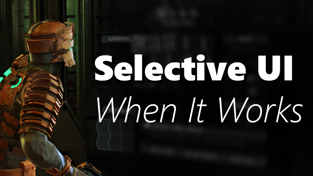 Selective UI and When It Works