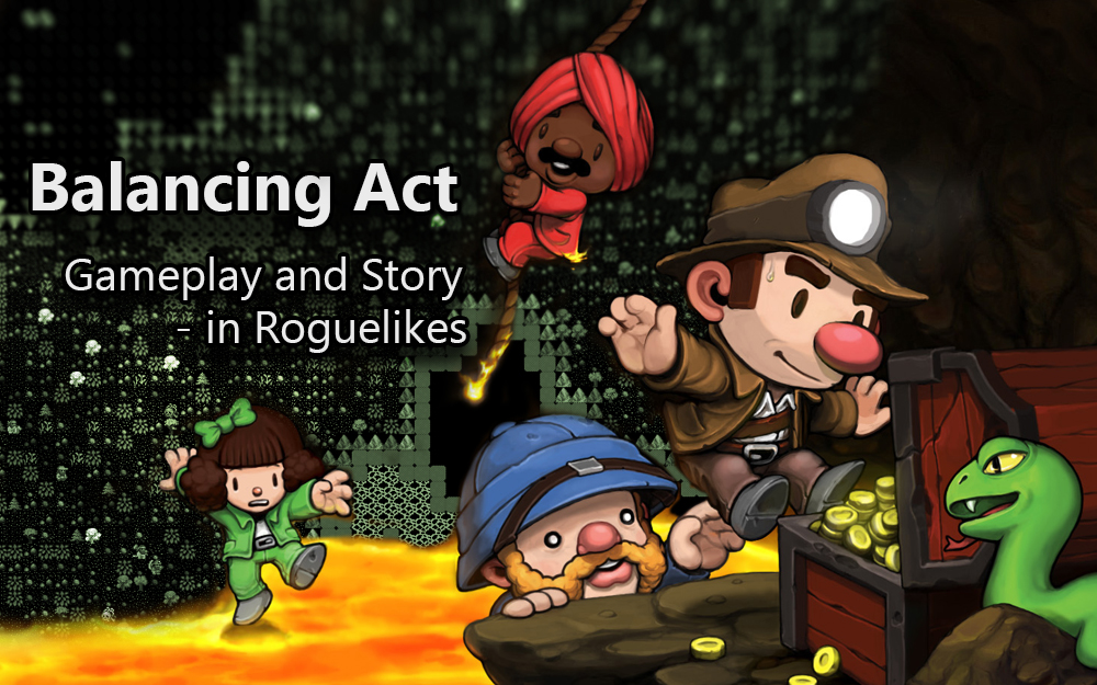 Balancing Act – Gameplay and Story in Roguelikes