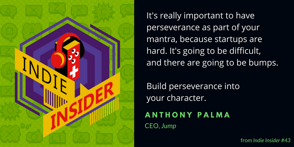 Indie Insider #43 – Anthony Palma, CEO of Jump