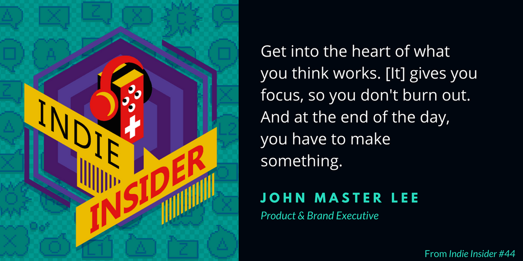 Indie Insider #44 – John Master Lee, Product & Brand Executive