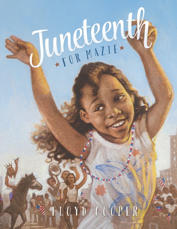 Juneteenth-for-Mazie-595x770 Juneteenth Books To Add To Your Collection