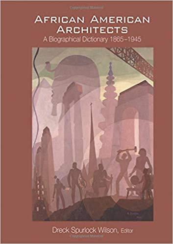 41SbdAP3nUL._SX351_BO1204203200_ Books to Explore African American Architecture