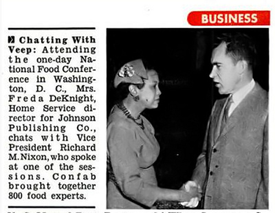 Freda-DeKnight-with-Richard-Nixon-at-National-Food-Conference Black Women and Our Legacy of Making Others Feel Comfortable in our Homes