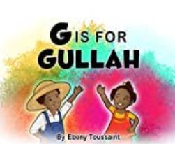 G IS FOR GULLAH
