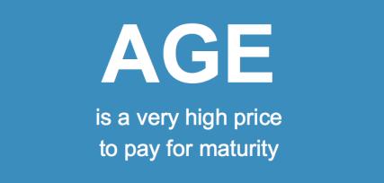 Age high price maturity
