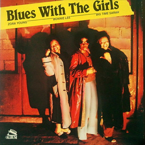 Black to the Music - 1982 - Zora Young - Blues With The Girls