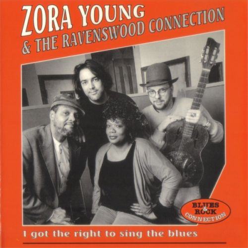 Black to the Music - 1996 - Zora Young - I Got The Right To Sing The Blues
