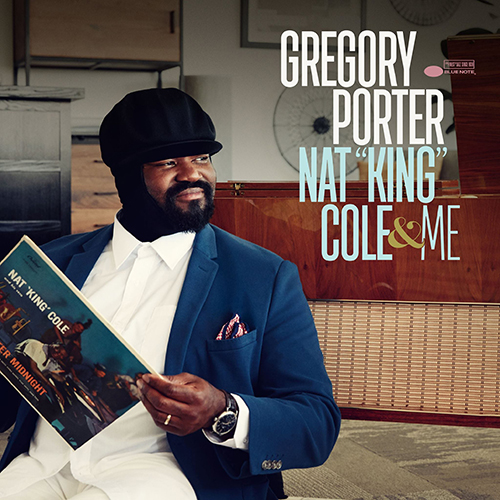Black to the Music - Gregory Porter - 2017 - Nat King Cole & Me